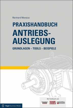 Praxishandbuch Antriebsauslegung.