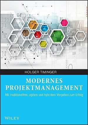 Modernes Projektmanagement.