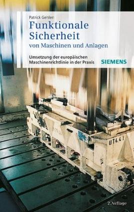 Funktionale Sicherheit von Maschinen und Anlagen.